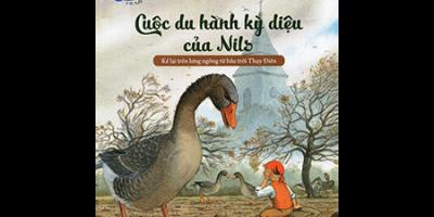 Những Chuyến Phiêu Lưu Nhất Quả Đất - Cuộc Du Hành Kỳ Diệu Của Nils