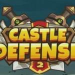 Castle Defense 2 beta – Chiến lược tháp phòng thủ