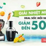 Giải nhiệt mùa hè – Deal sốc 50%