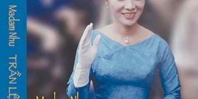 Thu hồi cuốn Madam Nhu- Quyền lực bà Rồng
