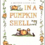 Bé học tiếng Anh – A mother goose ABC – In a pumpkin shell