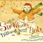 Bé học tiếng Anh – A snowman named just Bob